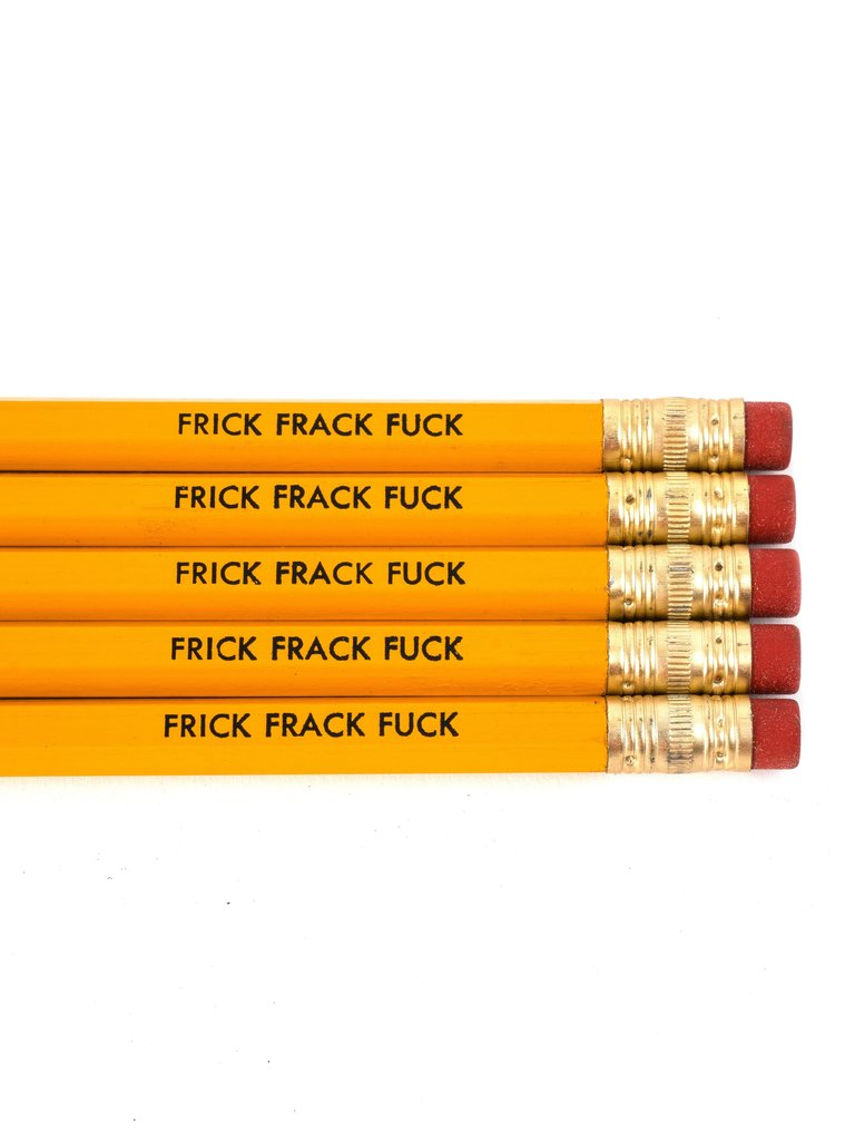 Frick Frack F*ck Pencil