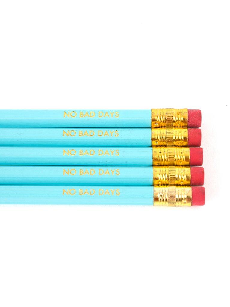 No Bad Days Pencil