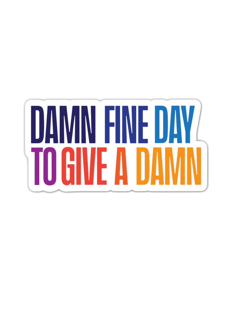 Damn Fine Day Sticker