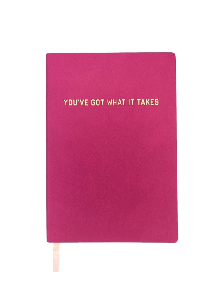 You've Got What It Takes Journal