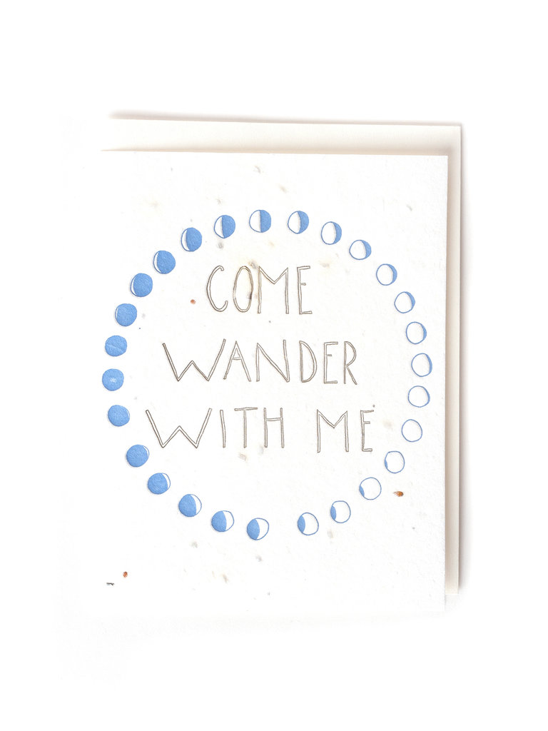 Come Wander With Me Card