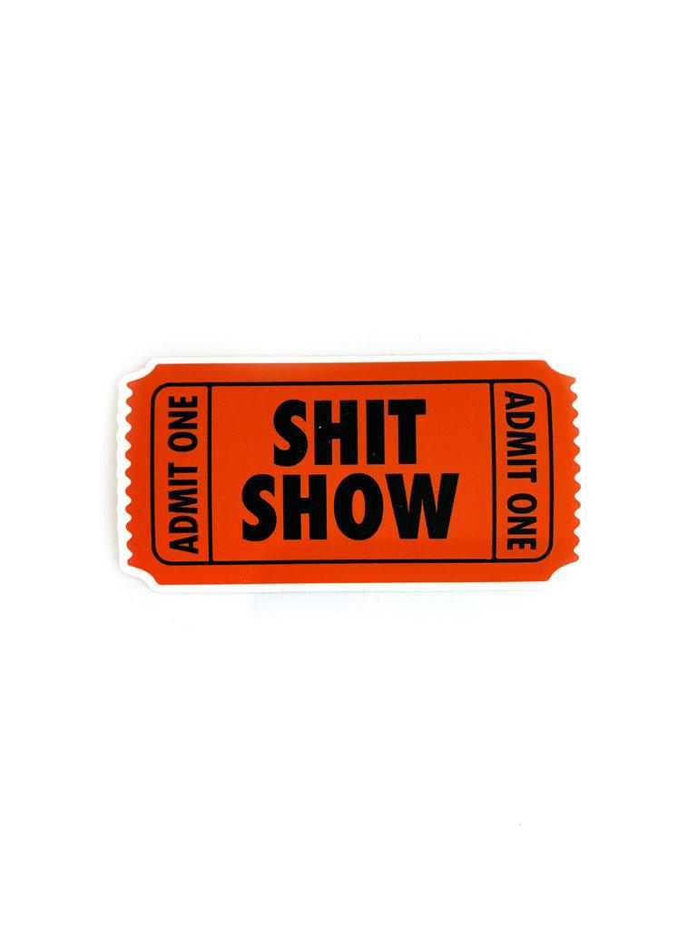 Sh*t Show Sticker