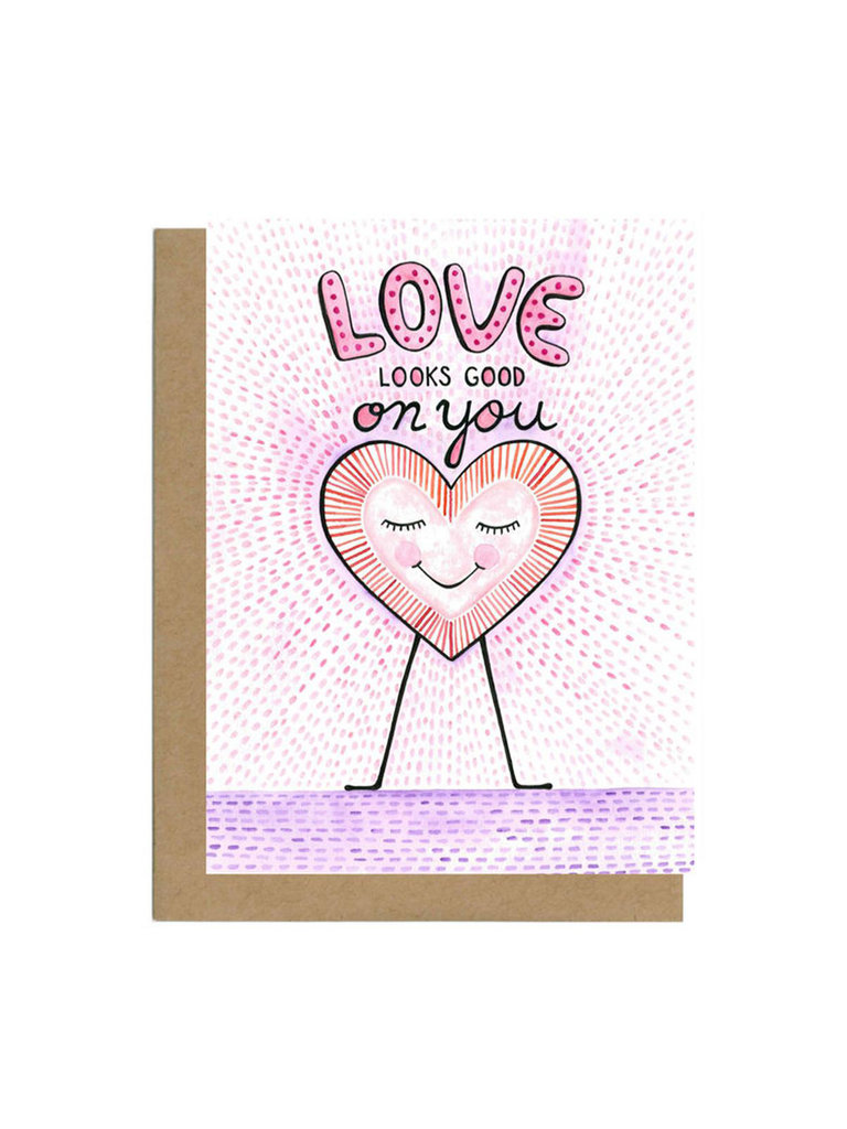 Love Looks Good On You Card