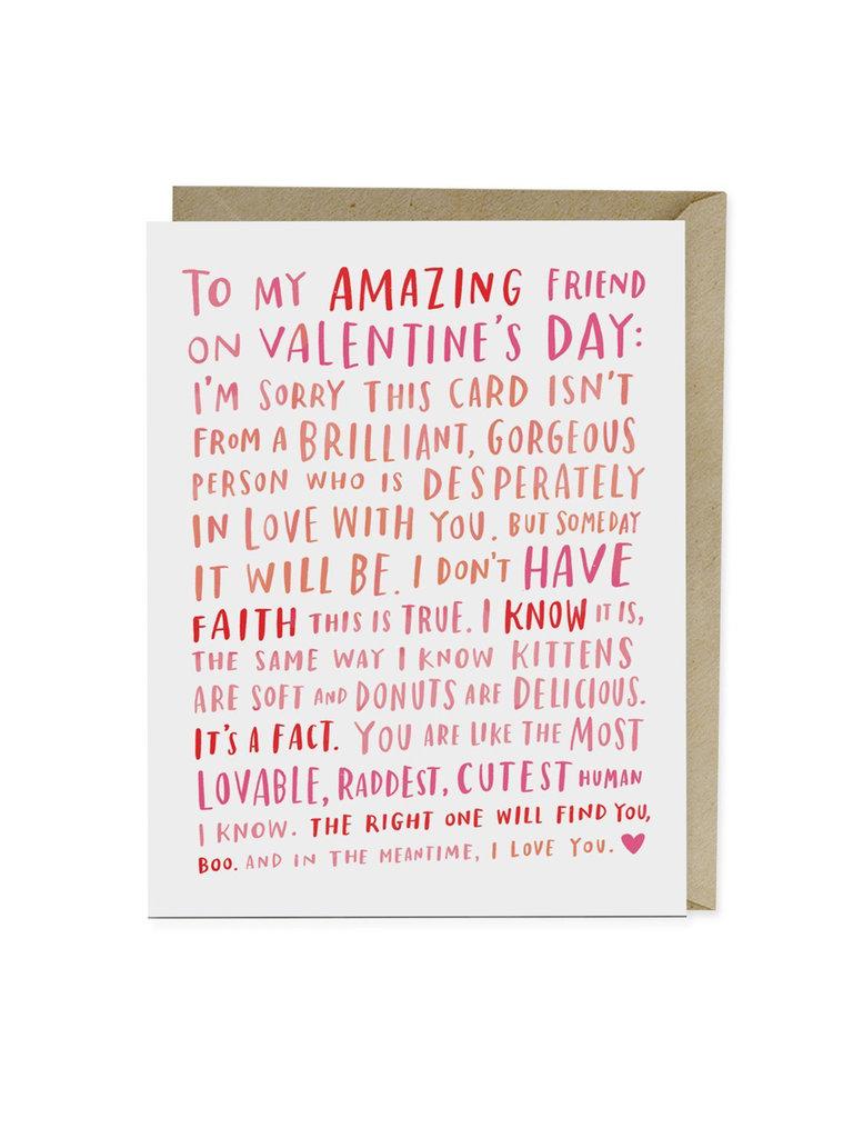 Amazing Single Friend Greeting Card