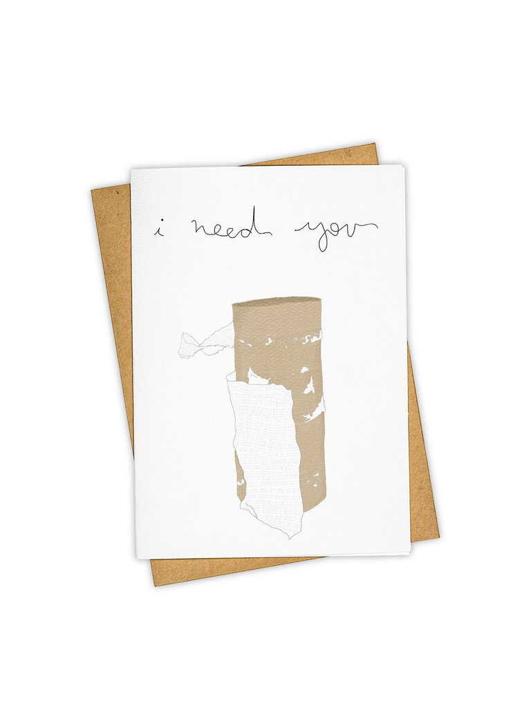 I Need You Card