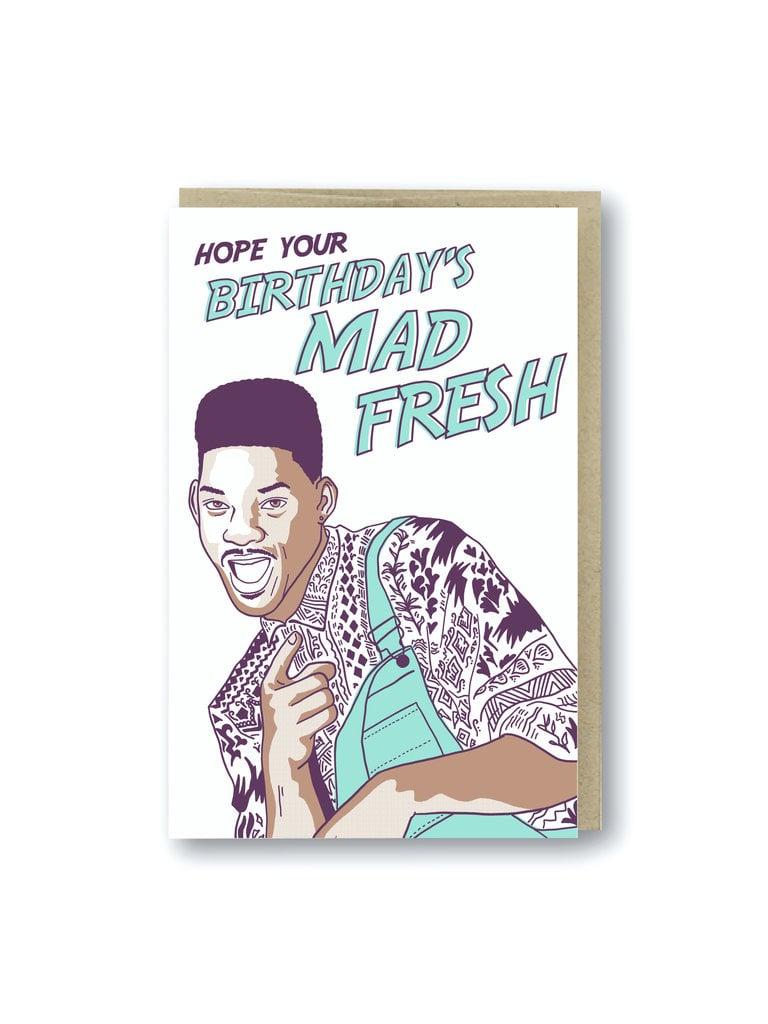 Mad Fresh Birthday Card