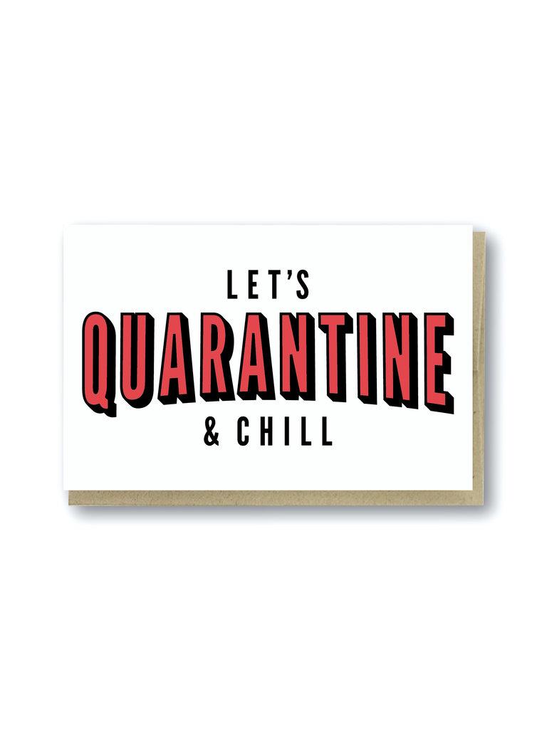 Quarantine & Chill Card