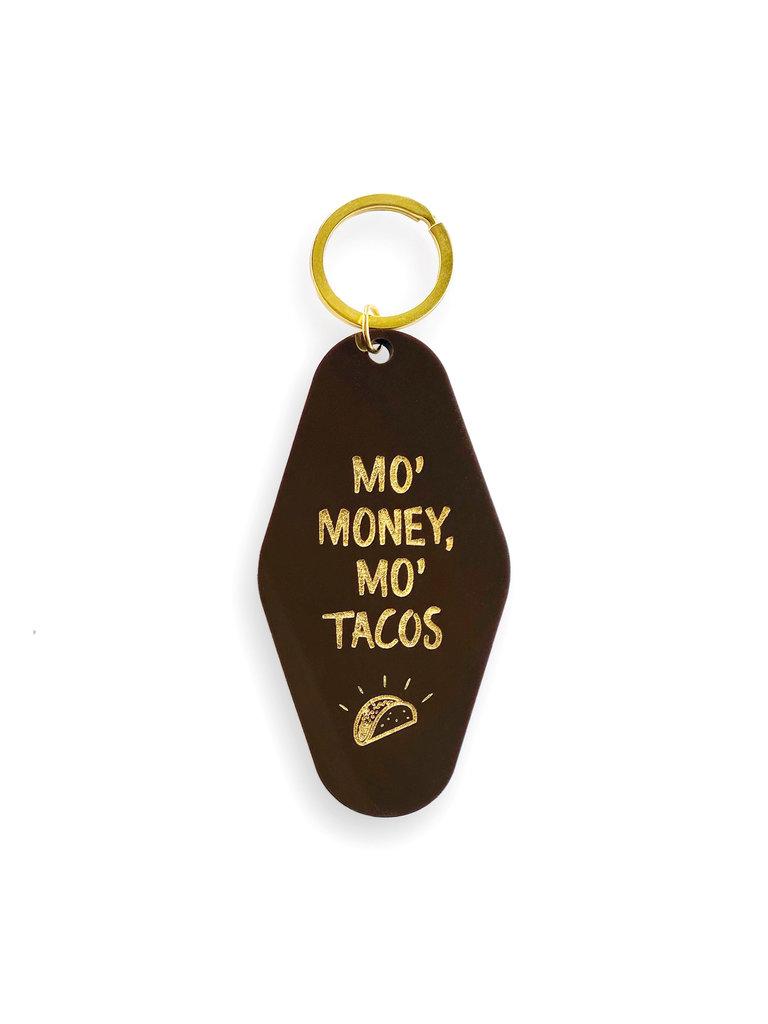 Mo Money Mo Tacos Keychain
