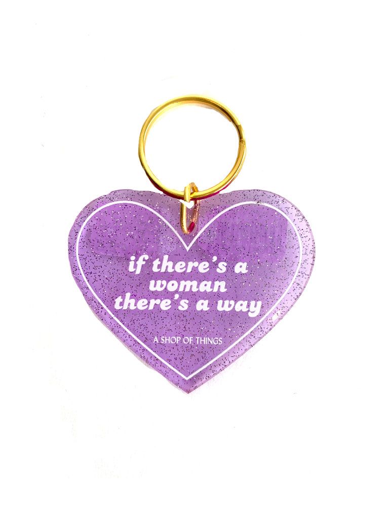 If There's A Woman Keychain