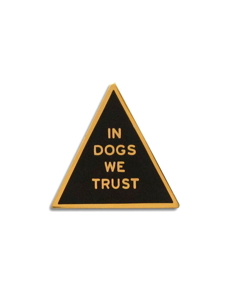 In Dogs We Trust Lapel Pin