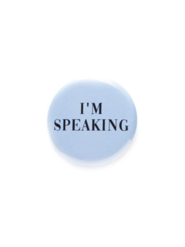 I'm Speaking Button