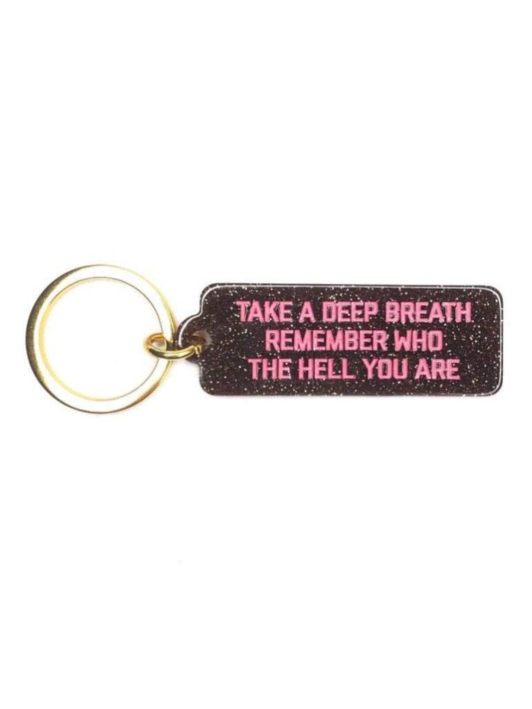 Remember Who The Hell You Are Key Tag
