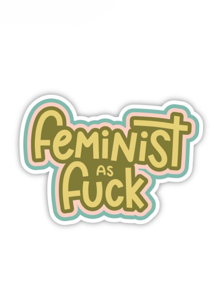Feminist As F*ck Sticker
