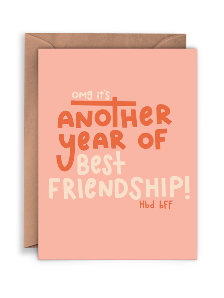 Another Year Of Friendship Card