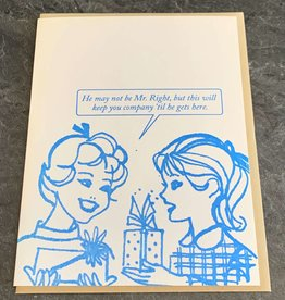 Blue Barnhouse Blue Barnhouse - 'Til He Gets Here  Humorous Card