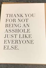 Huckleberry Letterpress Not Being an Asshole Humorous Card
