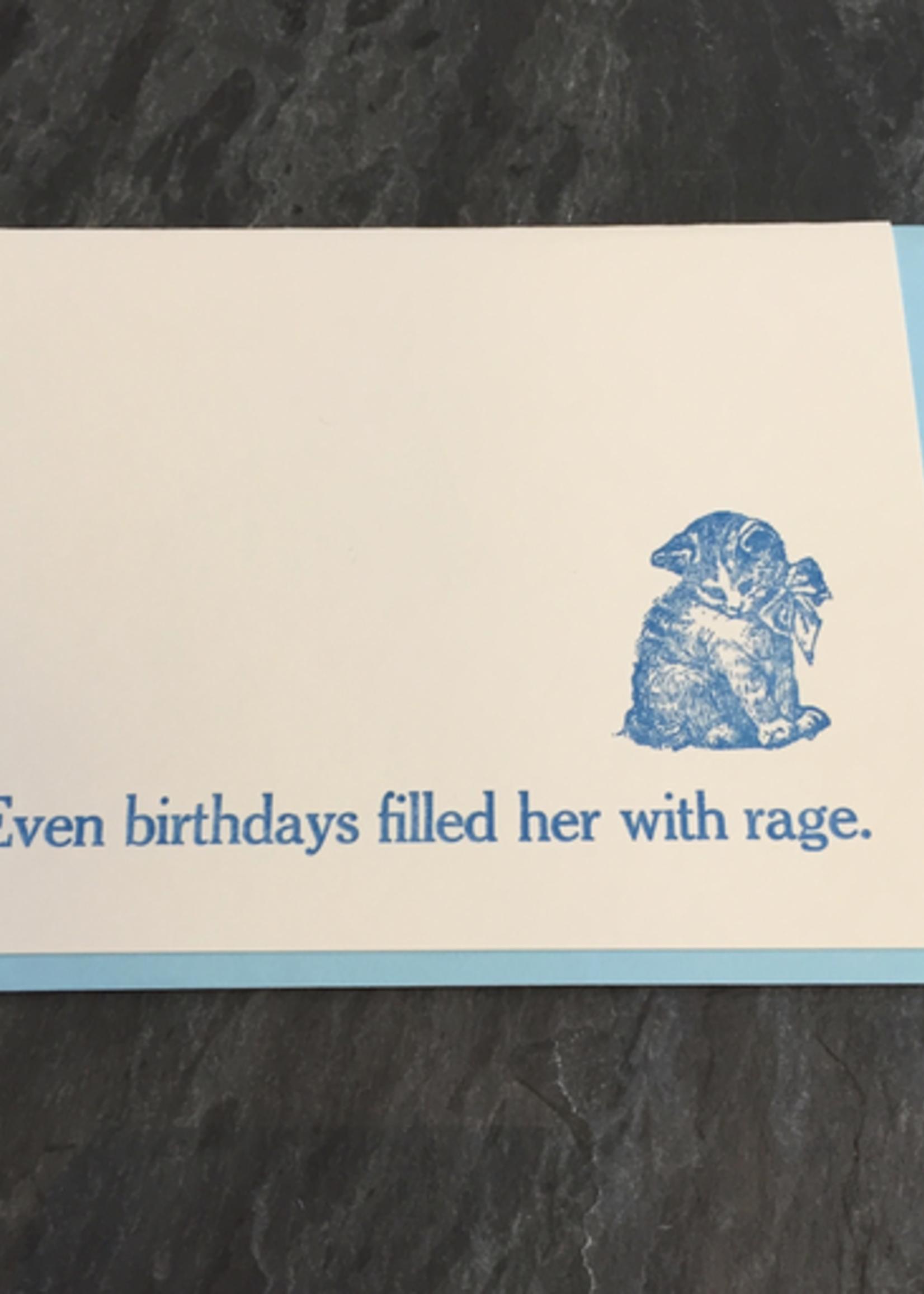 Zeichen Press Birthdays Filled Her With Rage Bday Card