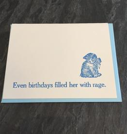 Zeichen Press Zeichen Press - Birthdays Filled Her With Rage Bday Card