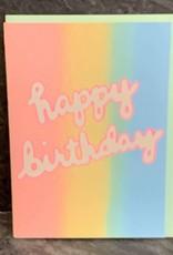 Gold Teeth Brooklyn Rainbow Birthday Birthday Card