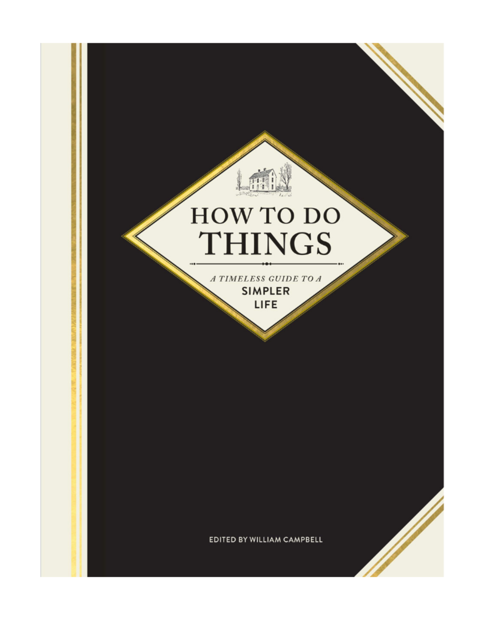 Chronicle Books How To Do Things by William Campbell