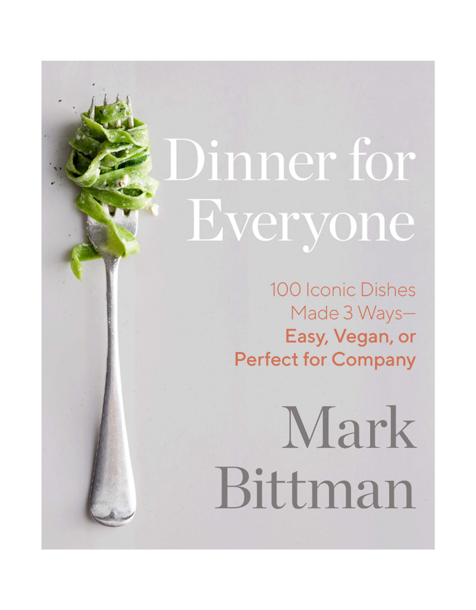 Random House Dinner For Everyone by Mark Bittman