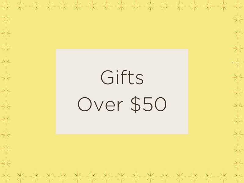 Shop Gifts Over $50