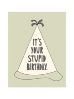 Near Modern Disaster Near Modern Disaster Stupid Birthday Card