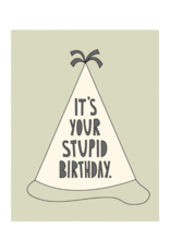 Near Modern Disaster Stupid Birthday Card