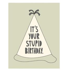 Near Modern Disaster Near Modern Disaster - Stupid Birthday Card