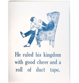 Zeichen Press Zeichen Press - Ruled His Kingdom Humorous Card