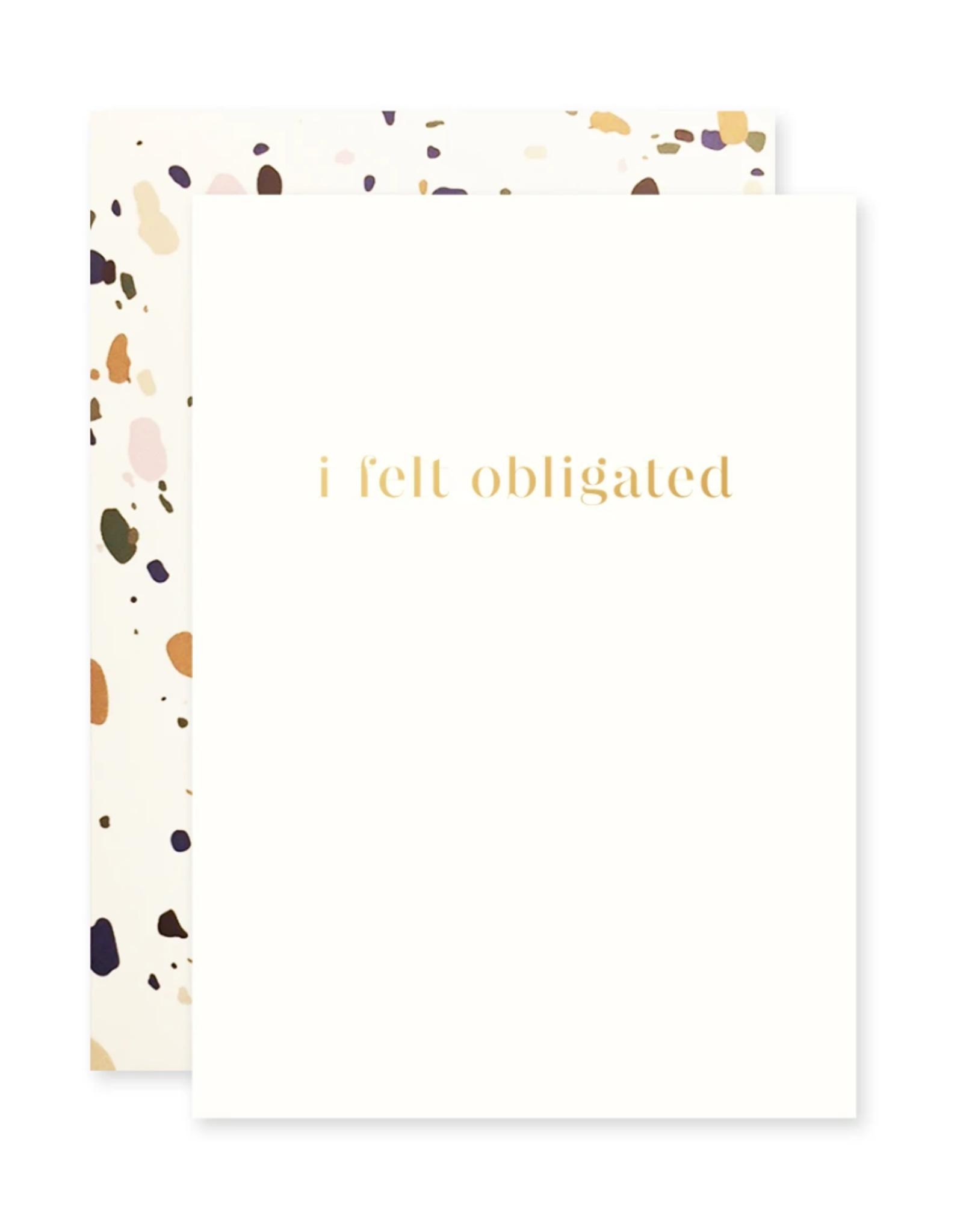 The Social Type Felt Obligated Humorous Card