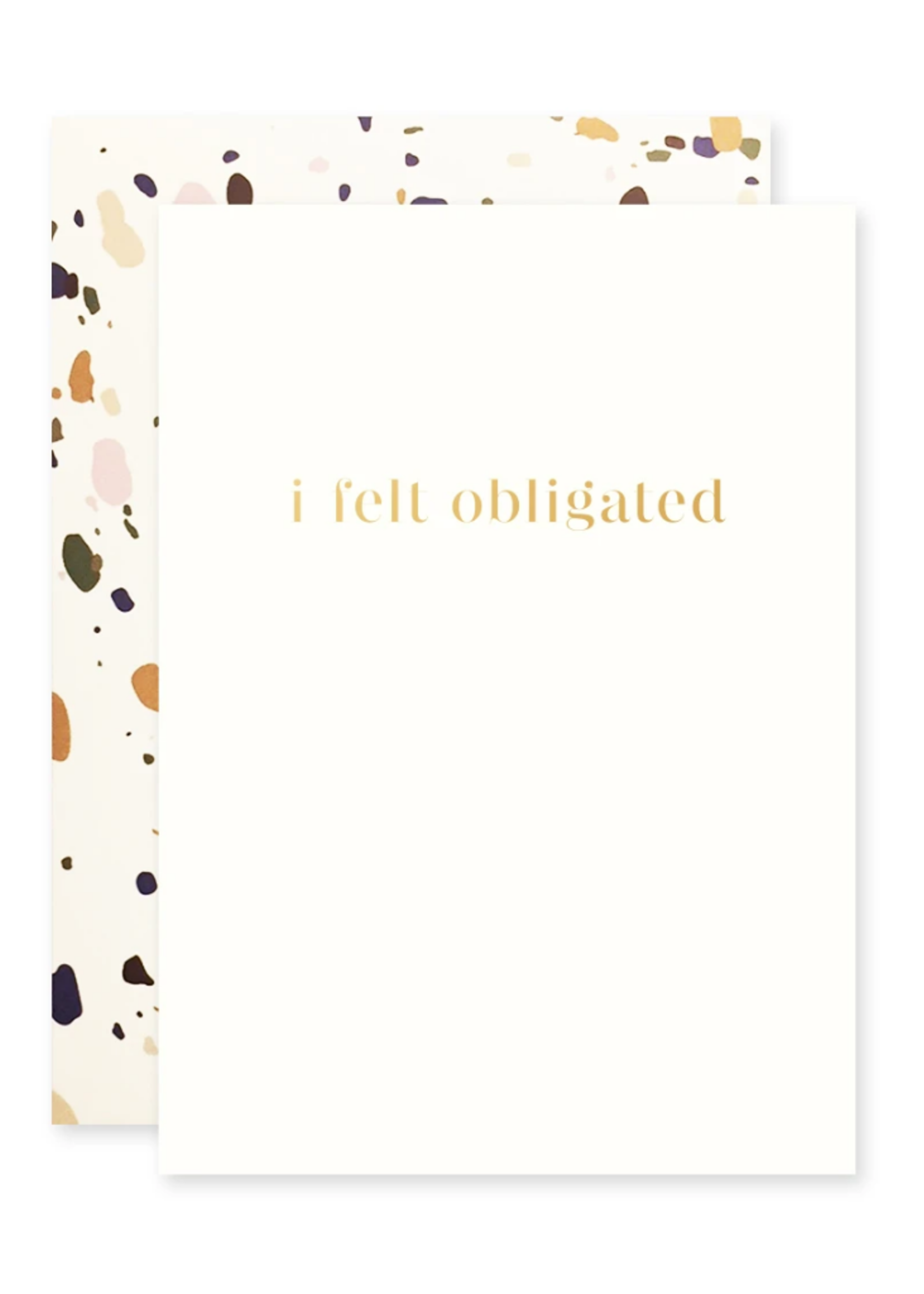 The Social Type Felt Obligated Humorous Card