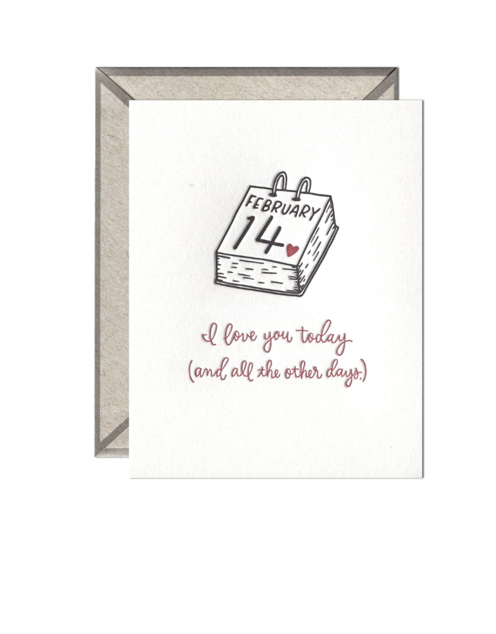 Ink Meets Paper Today And All Other Days Valentine's Card