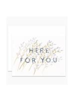 Dear Hancock Dear Hancock - Here for You Sympathy Card