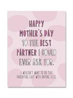 Near Modern Disaster Near Modern Disaster Best Partner Mother's Day