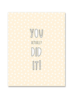 Near Modern Disaster Near Modern Disaster - You Actually Did It! Congratulations Card