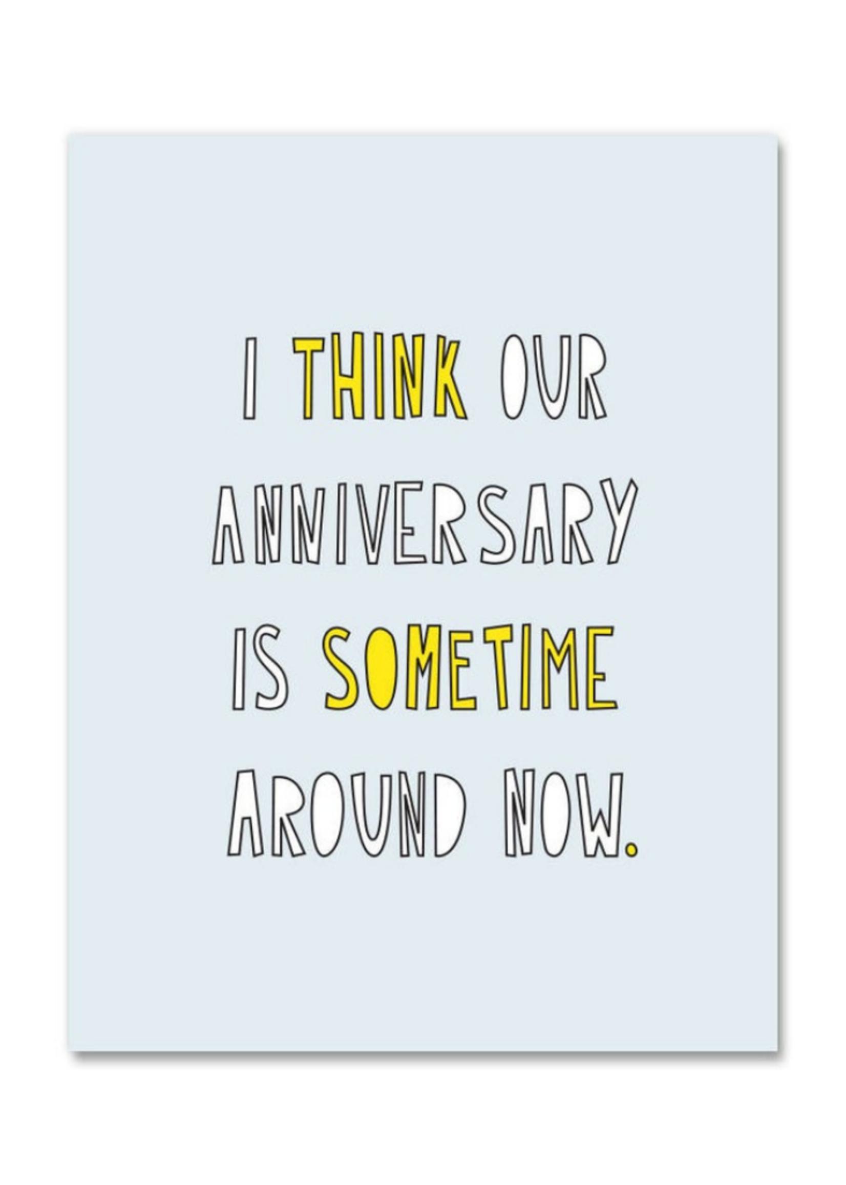 Near Modern Disaster Sometime Around Now Anniversary Card