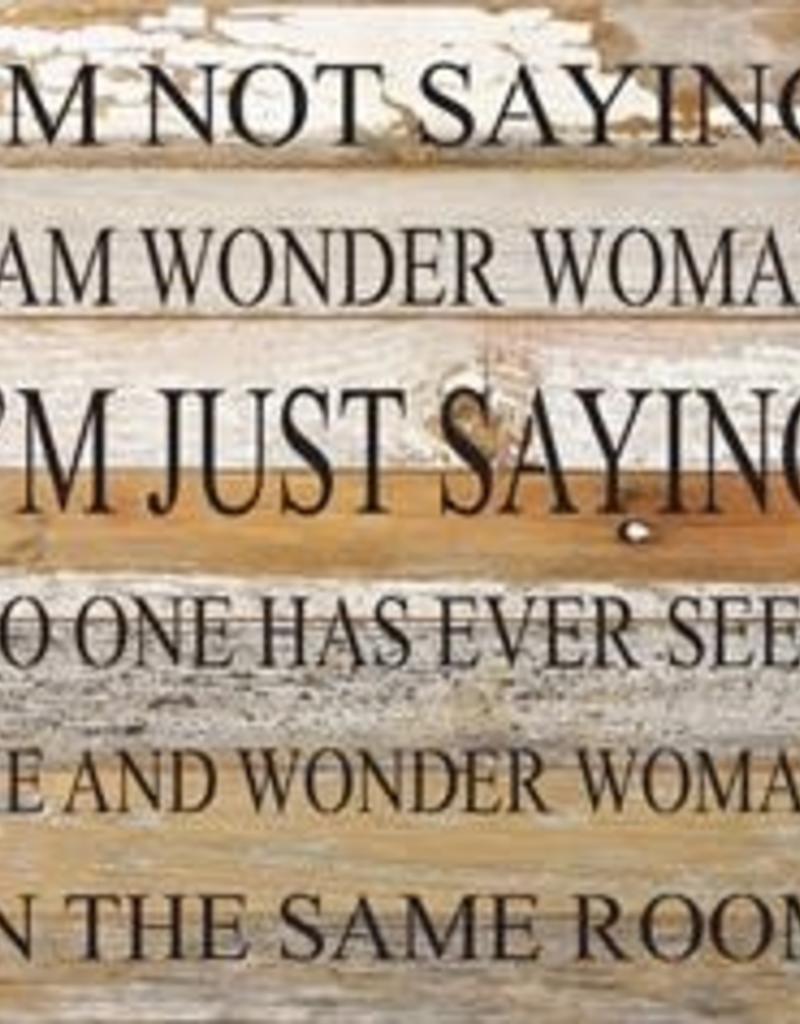 Second Nature I am Wonder Woman - wood sign