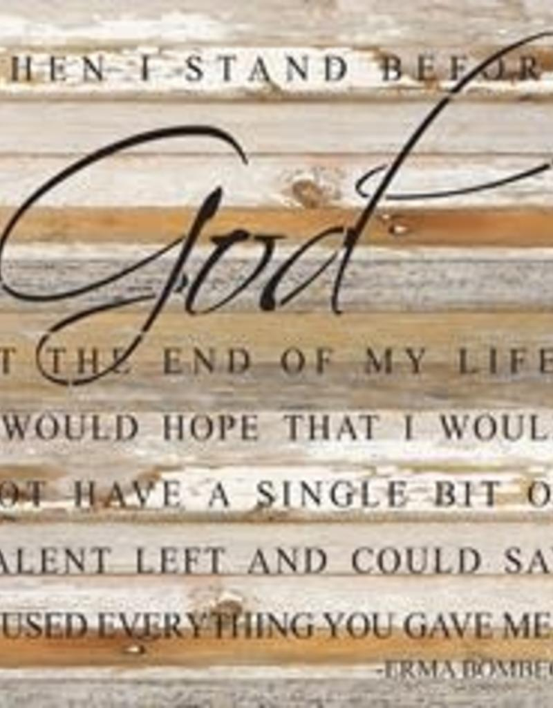 Second Nature When I stand before God, large wood sign