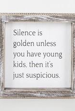 Adams & Co Silence Is Golden...Unless Kids