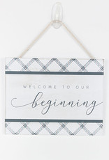Adams & Co Welcome to Our Beginning Sign