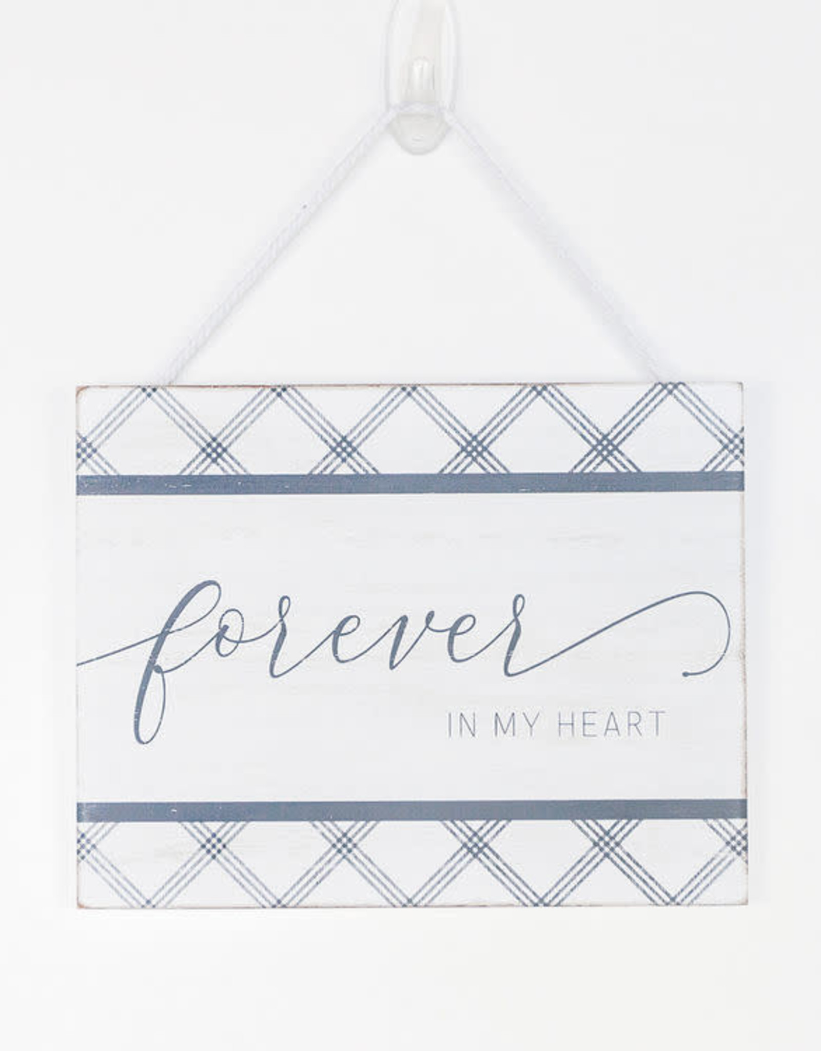 Adams & Co Forever In My Heart Sign