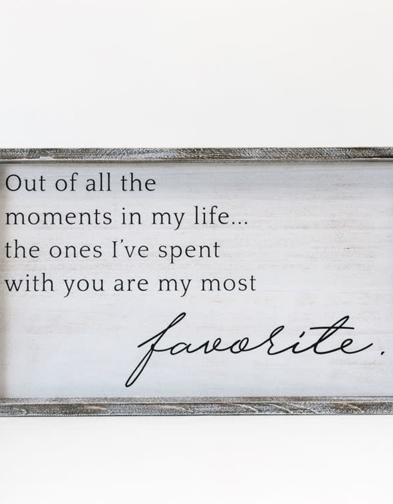 Adams & Co Of all the Moments in Life Sign