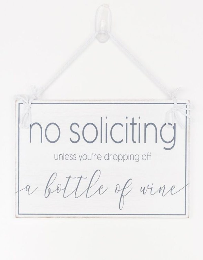 Adams & Co No Soliciting - Unless Wine Sign