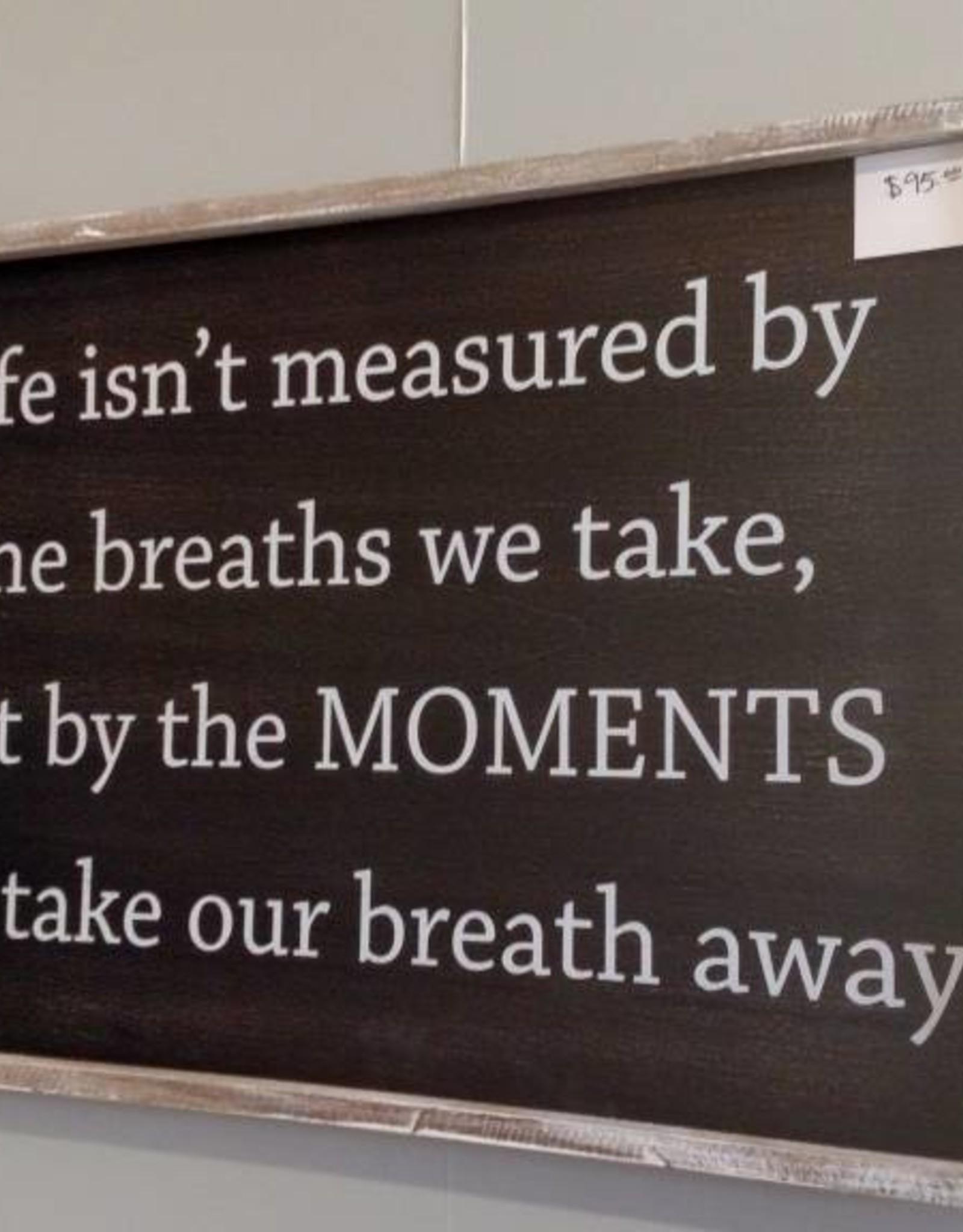 Adams & Co Life Isn't Measured...