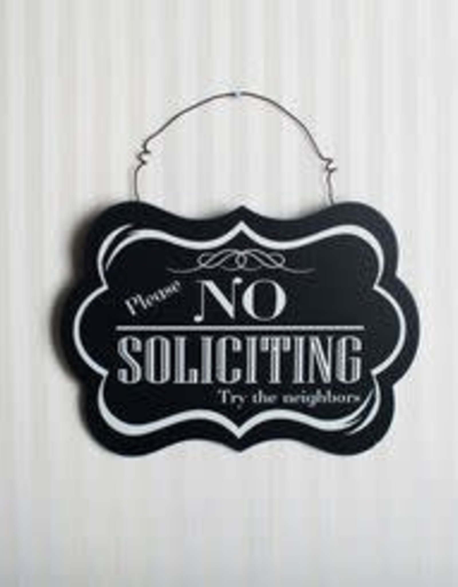 Adams & Co No Soliciting - Try the Neighbors