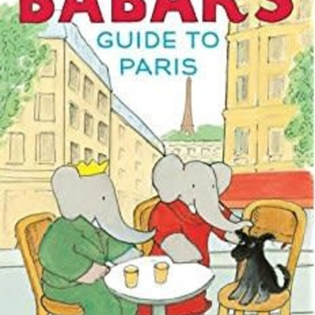 Hachette Babar's Guide to Paris
