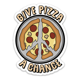 Well...This Is Awkward Give Pizza A Chance Sticker