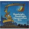 Chronicle: Good Night Construction Sight (HC)