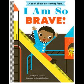 Abrams Abrams: I Am So Brave!
